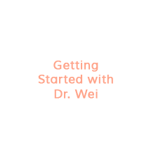 Getting Started with Dr. Wei